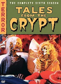 Tales From the Crypt: Complete 6th Season.