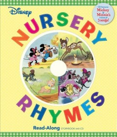 Disney nursery rhymes : read-along storybook and CD.
