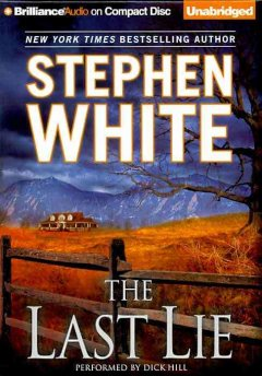The last lie - Stephen White