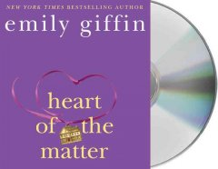 Heart of the matter - Emily Giffin