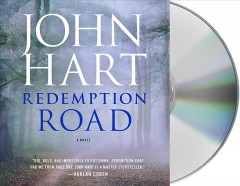 Redemption road : a novel - John Hart