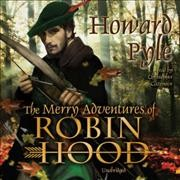 Merry Adventures of Robin Hood (Tumblebook) - Howard Pyle