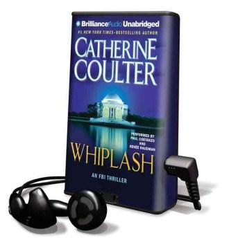 Whiplash : [an FBI thriller] - Catherine Coulter