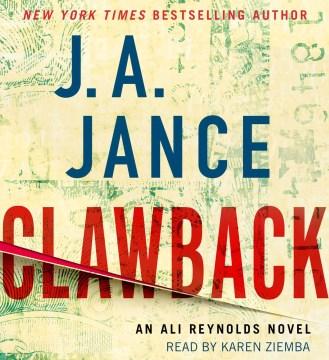 Clawback : a novel - Judith A Jance