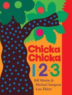 Chicka chicka 1, 2, 3 - Bill Martin