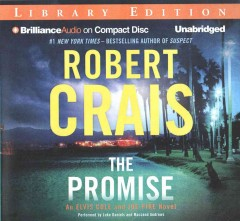 The promise : an Elvis Cole and Joe Pike novel - Robert Crais