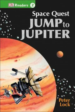Space quest : jump to Jupiter - Peter (Author at Dorling Kindersley Publishing Lock