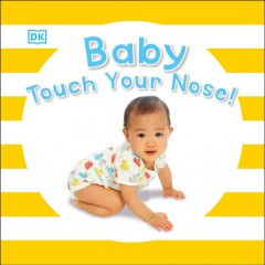 Baby touch your nose - Dawn Sirett