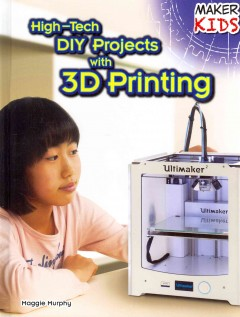 High-tech DIY projects with 3D printing - Maggie Murphy