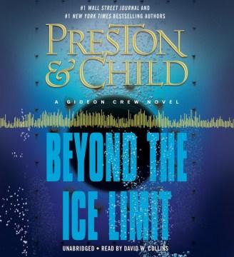 Beyond the ice limit - Douglas J Preston