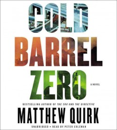 Cold barrel zero - Matthew Quirk