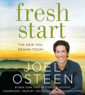 Fresh start : the new you begins today - Joel Osteen