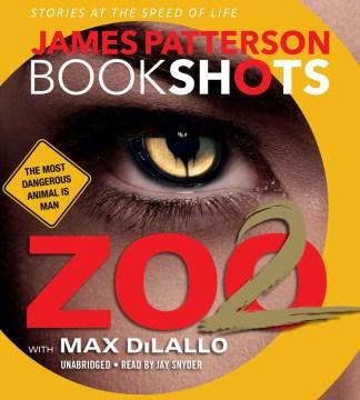 Zoo 2 - James Patterson