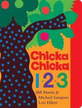 Chicka chicka 1, 2, 3 - Bill Martin