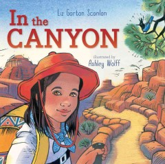 In the canyon - Elizabeth Garton Scanlon