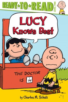 Lucy knows best - Charles M. (Charles Monroe) Schulz