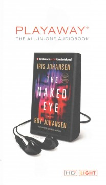 The naked eye : a novel - Iris Johansen