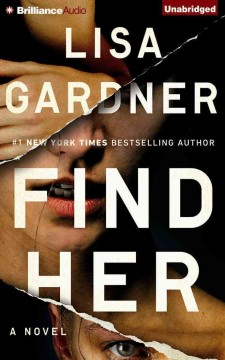Find her : a novel - Lisa Gardner