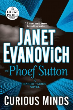 Curious minds : a Knight and Moon novel - Janet Evanovich