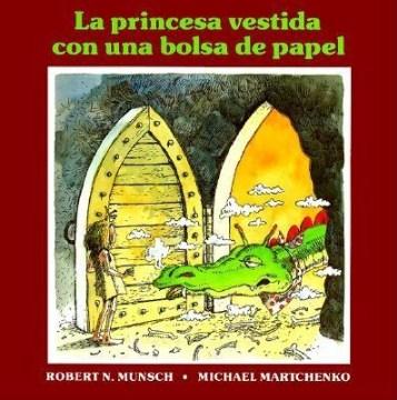 La princesa vestida con una bolsa de papel (Tumblebook) - Robert N Munsch