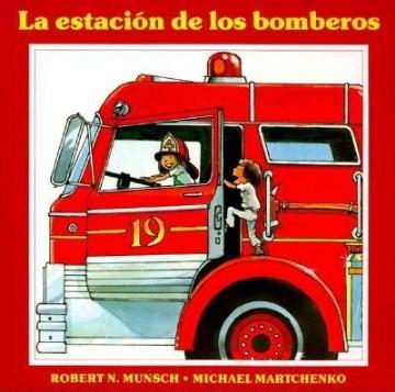 La estación de los bomberos (Tumblebook) - Robert N Munsch