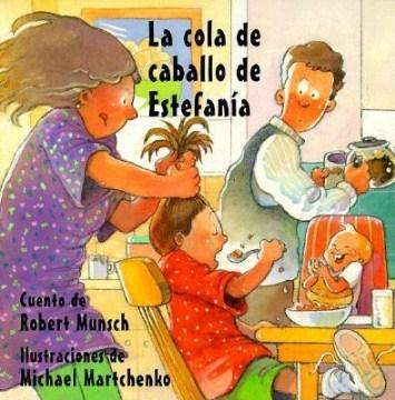 La cola de caballo de Estefanía (Tumblebook) - Robert N Munsch