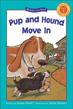 Pup and hound move in - Susan Hood
