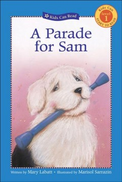 A parade for Sam - Mary Labatt