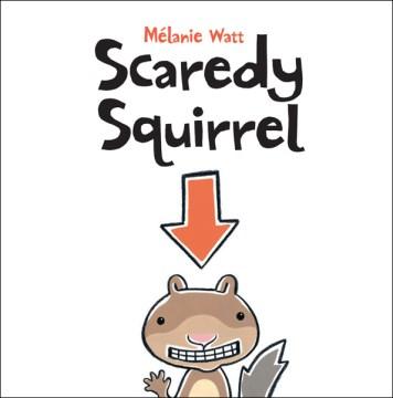 Scaredy Squirrel (Tumblebook) - Mélanie Watt