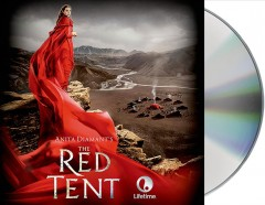 The red tent : [a novel] - Anita Diamant