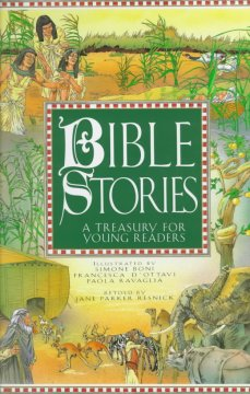 Bible stories : a treasury for young readers - Jane Parker Resnick