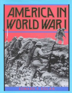 America in World War I / Edward F. Dolan - Edward F Dolan