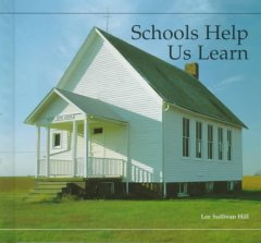 Schools help us learn - Lee Sullivan Hill