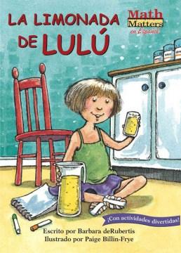 La limonada de Lulú (Tumblebook) - Barbara DeRubertis