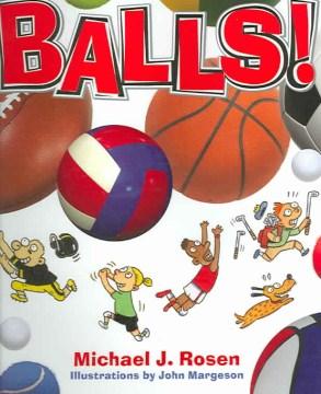 Balls! - Michael J Rosen