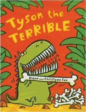 Tyson the Terrible (Tumblebook) - Diane Fox