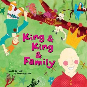 King & King & family / Linda de Haan & Stern Nijland - Linda de Haan