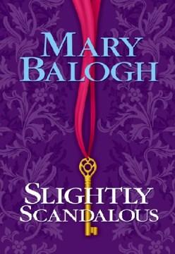 Slightly scandalous - Mary Balogh