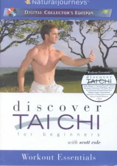 Discover Tai chi for beginners with Scott Cole : workout essentials