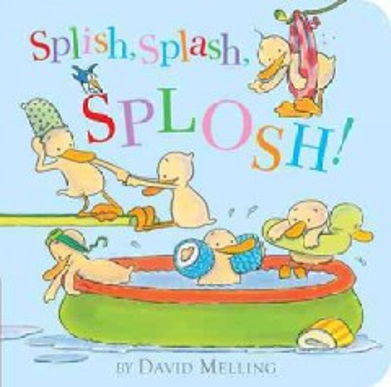 Splish, splash, splosh! - David Melling