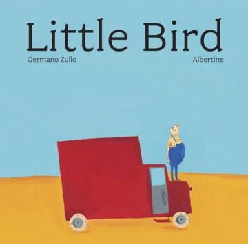 Little bird - Germano Zullo