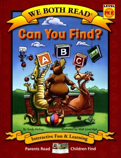 Can you find? : an ABC book - Sindy McKay