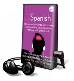 Rapid Spanish. Vol. 1 : 200+ essential words and phrases anchored into your long-term memory with great music.