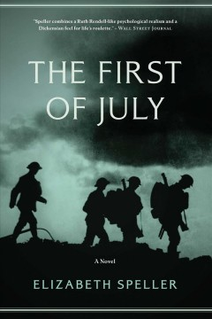 The First of July - Elizabeth Speller