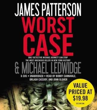 Worst case : [a novel] - James Patterson