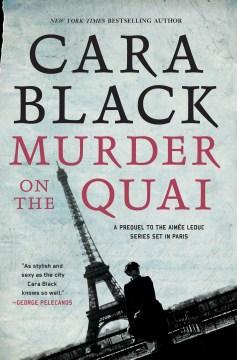 Murder on the Quai - Cara Black