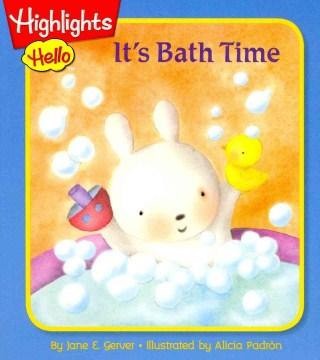 It's bath time - Jane E Gerver