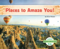 Places to amaze you! - Grace Hansen