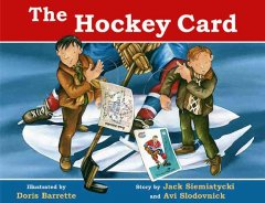 The hockey card (Tumblebook) - Jack Siemiatycki