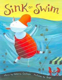 Sink or swim (Tumblebook) - Valerie Coulman